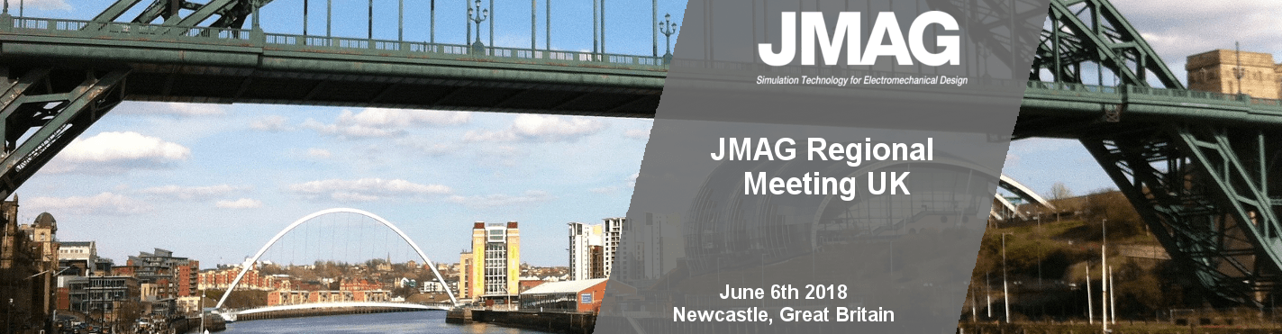 Powersys JMAG Regional Meeting - Newcastle, UK